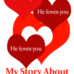 How to Feel Like God Loves You: My Story