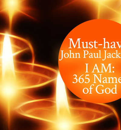I AM: 365 Names of God by John Paul Jackson | CD Review by Jamie Rohrbaugh | FromHisPresence.com