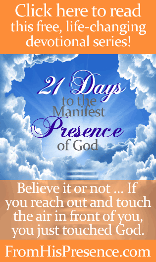Free devotional series that will help you live every moment in the manifest Presence of God! By Jamie Rohrbaugh | FromHisPresence.com