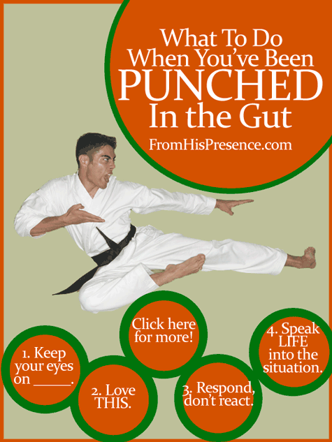 What To Do When You've Been Punched In the Gut