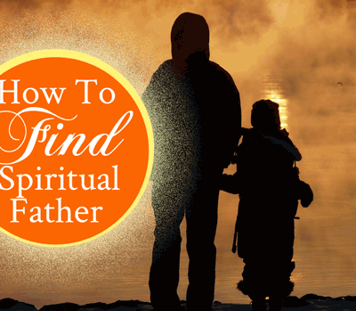 How to Find a Spiritual Father or Mother by Jamie Rohrbaugh   FromHisPresence.com