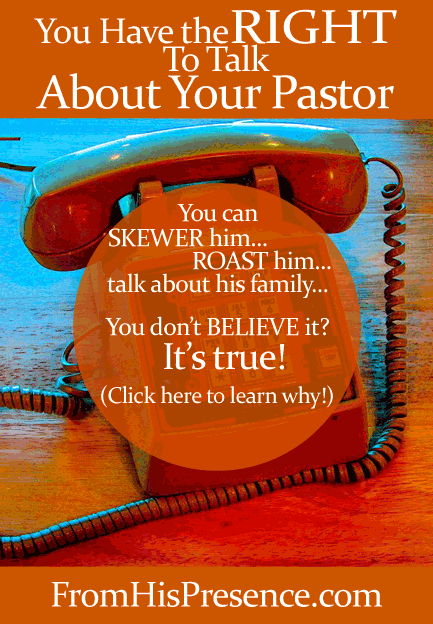 You Have the Right To Talk About Your Pastor