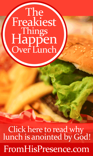 Click here to read how lunch with others is anointed by God! By Jamie Rohrbaugh