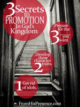 3 Secrets To Promotion In God's Kingdom by Jamie Rohrbaugh