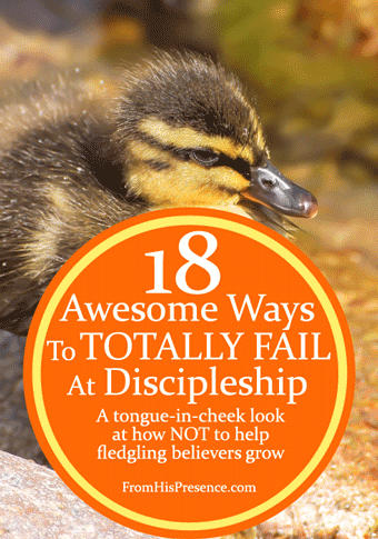 18 Awesome Ways To Totally Fail At #Discipleship by Jamie Rohrbaugh