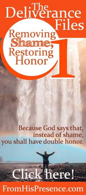The Deliverance Files: Removing Shame, Restoring Honor (1)