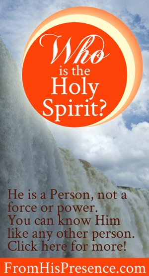 Who Is the Holy Spirit by Jamie Rohrbaugh | FromHisPresence.com