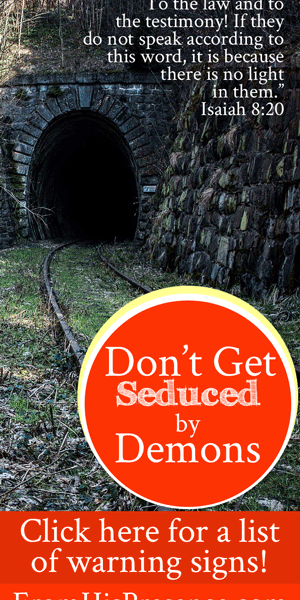 Don't Get Seduced by Demons!