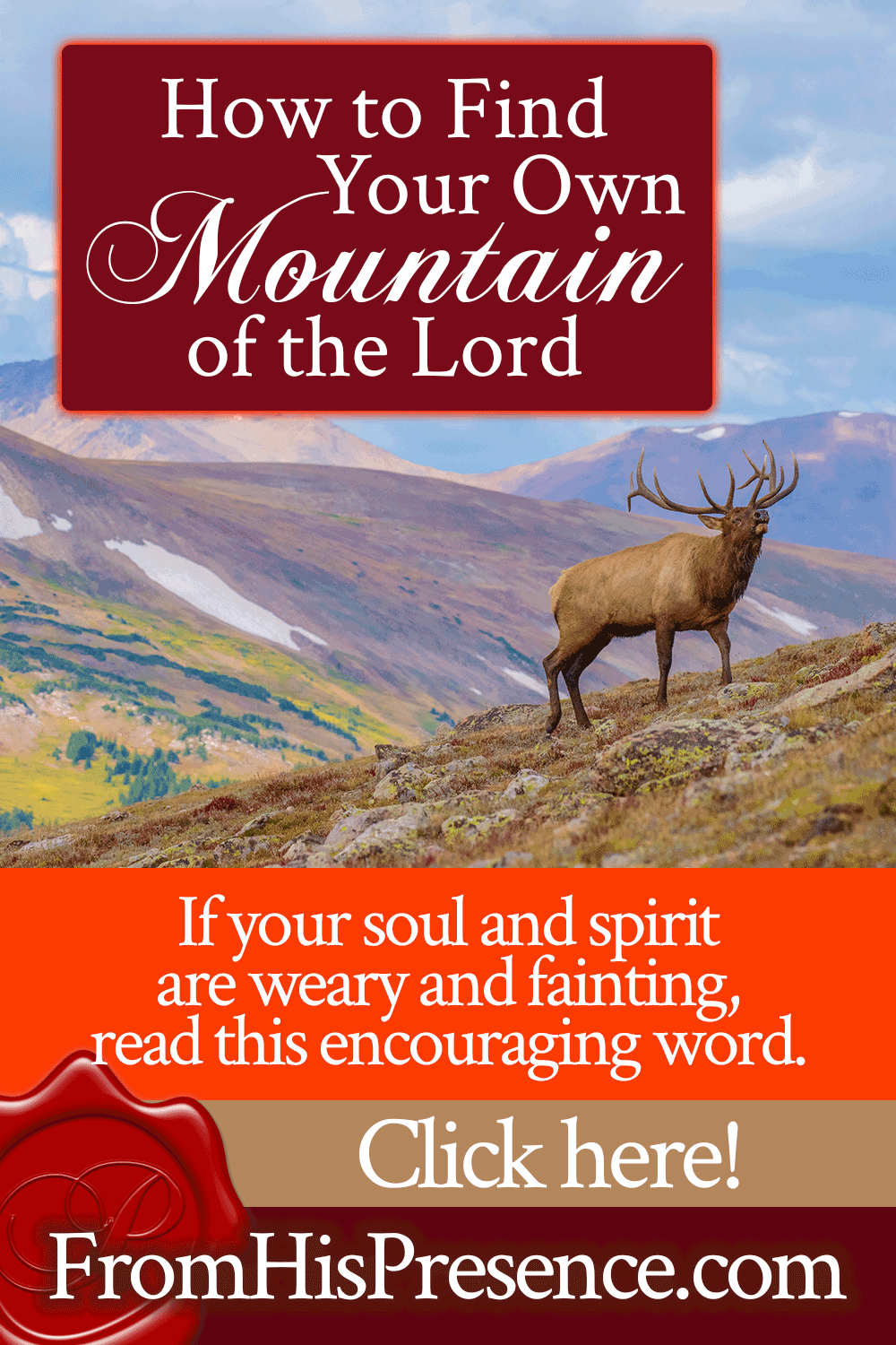 How to Find Your Own Mountain of the Lord | by Jamie Rohrbaugh | FromHisPresence.com