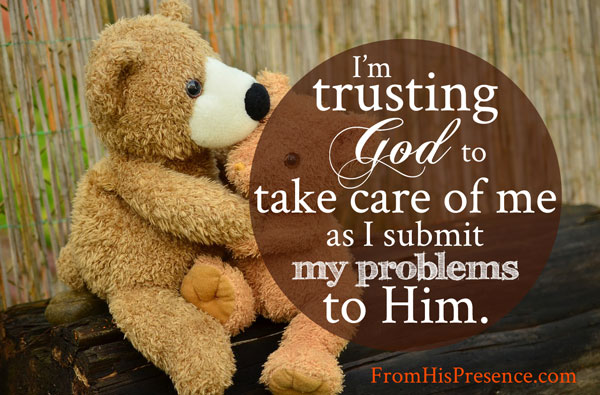 I'm-trusting-God-to-take-care-of-me-as-I-submit-my-problems-to-Him