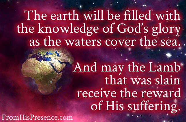 the-earth-will-be-filled-with-the-knowledge-of-gods-glory