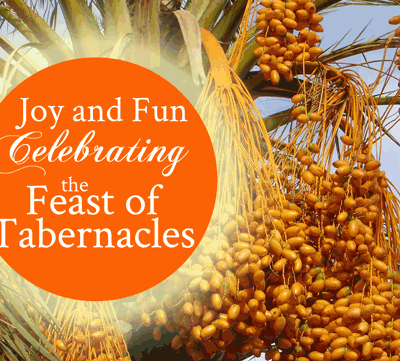 Not Just for Jews: Joy and Fun Celebrating the Feast of Tabernacles | Guest post by Dan Brown on FromHisPresence.com