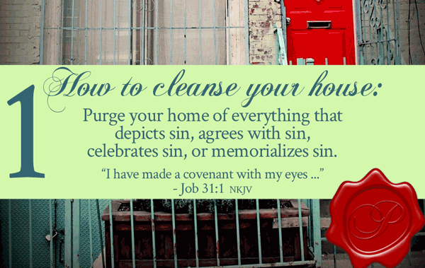 How To Cleanse Your House and Anoint Your House | by Jamie Rohrbaugh | FromHisPresence.com