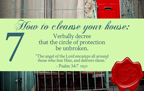 How To Cleanse Your House Step 7 | by Jamie Rohrbaugh | FromHisPresence.com