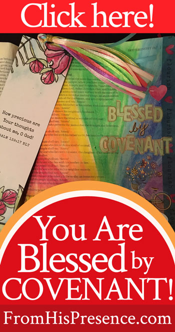 Free to Flourish | You Are Blessed by Covenant | Jamie Rohrbaugh | FromHisPresence.com