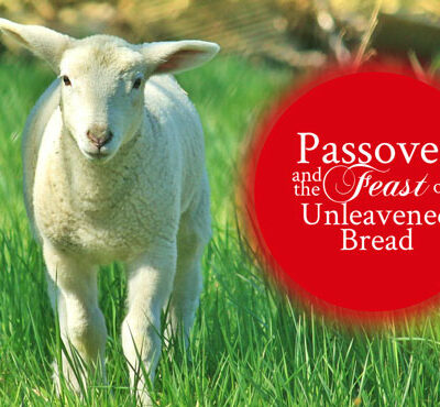 Passover and the Feast of Unleavened Bread