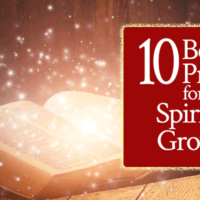 10 Best Prayers for Spiritual Growth that draw me closer to God than any other prayers | FromHisPresence.com