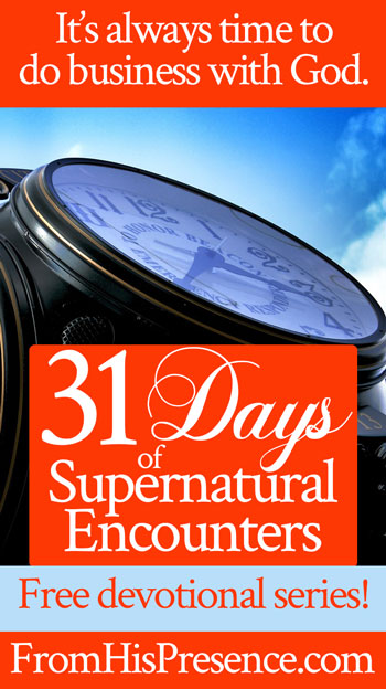 31 Days of Supernatural Encounters | by Jamie Rohrbaugh | free devotional series on FromHisPresence.com
