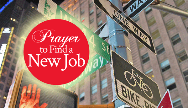 Prayer to Find a New Job - From His Presence®