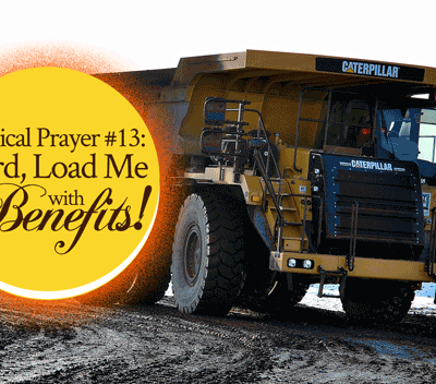 Radical Prayer #13: Lord, Load Me with Benefits! | by Jamie Rohrbaugh | FromHisPresence.com