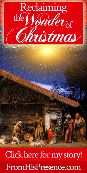 Reclaiming the Wonder of Christmas | by Jamie Rohrbaugh | FromHisPresence.com