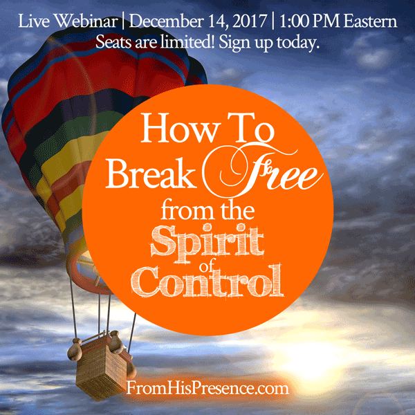How to Break Free from the Spirit of Control live webinar