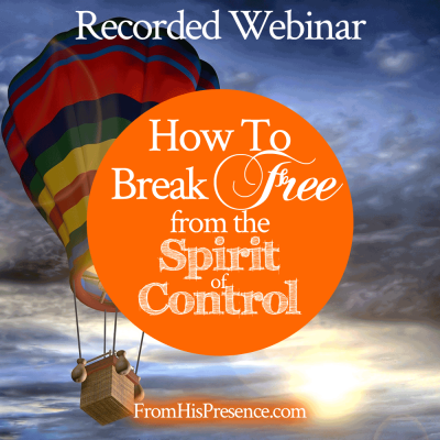 How to Break Free from the Spirit of Control | by Jamie Rohrbaugh | FromHisPresence.com