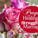 Prayer for Healing a Struggling Marriage
