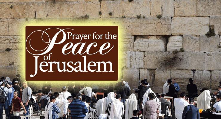 Prayer for the Peace of Jerusalem