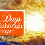 21 Days of Breakthrough Prayer: Establish the Work of Our Hands