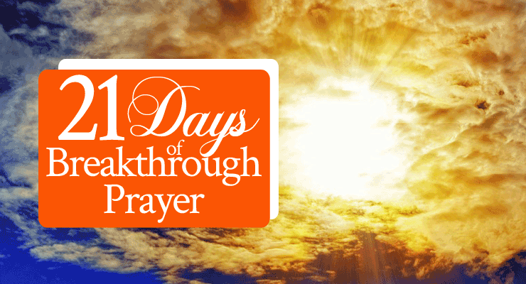 21 Days of Breakthrough Prayer Series Now Live on YouVersion!