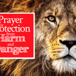 Prayer for Protection from Harm and Danger