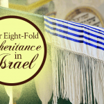 Your Eight-Fold Inheritance In Israel