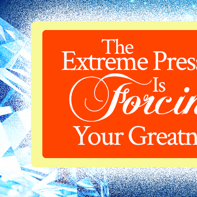 Prophetic Word: The Extreme Pressure Is Forcing Your Greatness | by Jamie Rohrbaugh | FromHisPresence.com