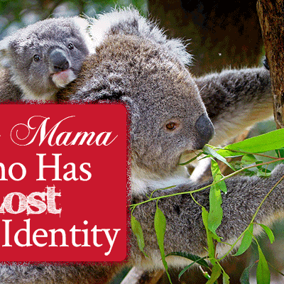 Dear Mama Who Has Lost Your Identity | A letter from Papa God | FromHisPresence.com