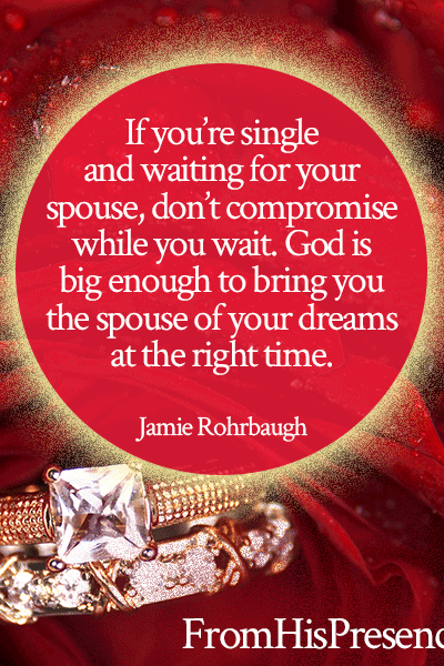 Pray this Prayer to Find a Husband or Wife   by Jamie Rohrbaugh   FromHisPresence.com   Sample prayer for singles who desire to be married