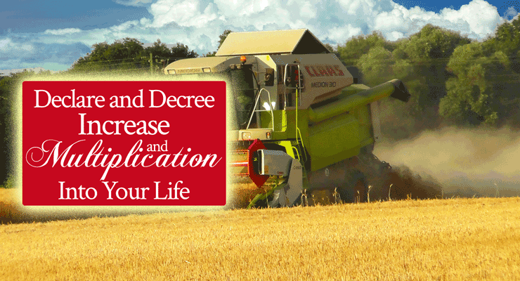 Declare and Decree Multiplication and Increase Into Your