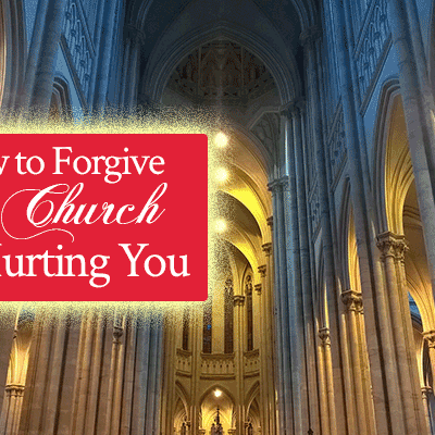 How to Forgive the Church for Hurting You | by Jamie Rohrbaugh | FromHisPresence.com