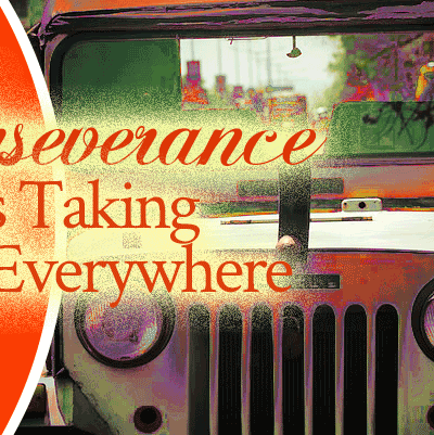 Perseverance Is Taking You Everywhere | Prophetic Word by Jamie Rohrbaugh | FromHisPresence.com