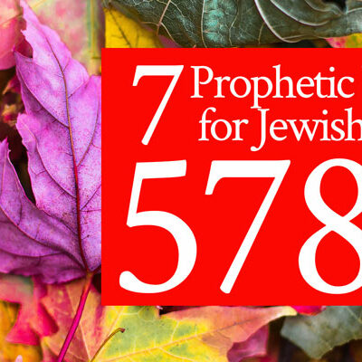 7 Prophetic Words for Jewish Year 5780 | by Jamie Rohrbaugh | FromHisPresence.com