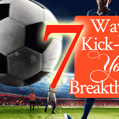 7 Ways to Kick-Start Your Breakthrough | by Jamie Rohrbaugh | FromHisPresence.com