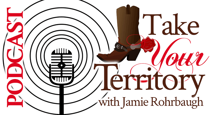 Take Your Territory with Jamie Rohrbaugh Motivational Podcast | FromHisPresence.com and OverNotUnder.com