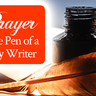 Radical Prayer #19: Prayer for the Pen of a Ready Writer | by Jamie Rohrbaugh | FromHisPresence.com