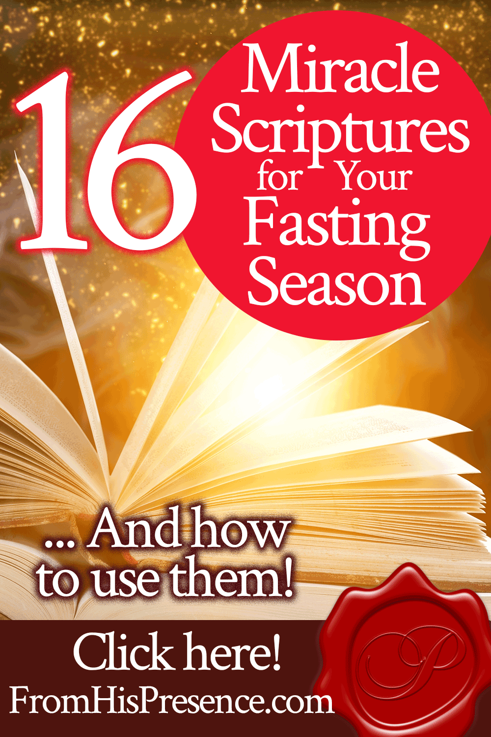 16 Miracle Scriptures for Your Fasting Season   by Jamie Rohrbaugh   FromHisPresence.com