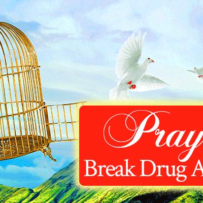 Prayer to Break Drug Addiction | by Jamie Rohrbaugh | FromHisPresence.com