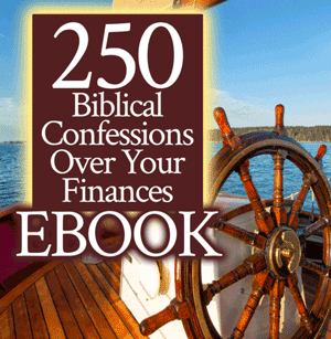 250 Biblical Confessions Over Your Finances ebook by Jamie Rohrbaugh | FromHisPresence.com