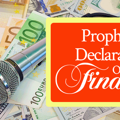 Prophetic Declaration Over Your Finances   by Jamie Rohrbaugh   FromHisPresence.com