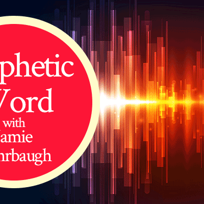 Prophetic Word with Jamie Rohrbaugh   FromHisPresence.com